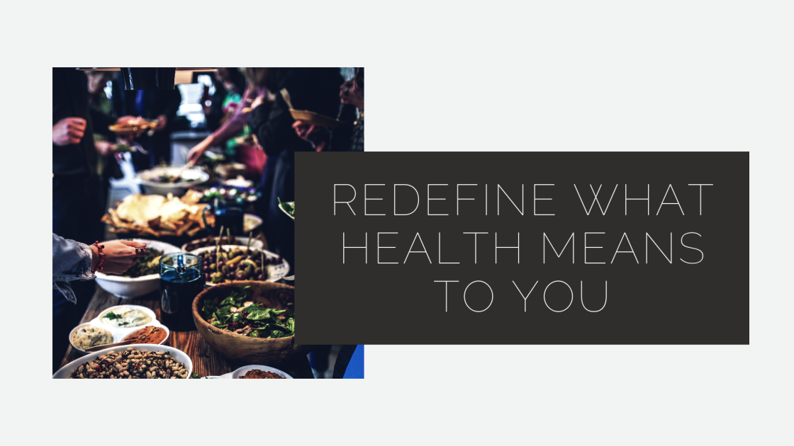 Redefine Your health